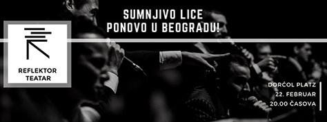 IL-sumnjivoLice-Ponovo-u-BGD Sumnjivo lice - deo repertoara novonastalog Reflektor teatra