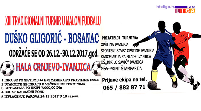 "XIII Memorijalni turnir u malom fudbalu ""Duško Gligorić-Bosanac"""