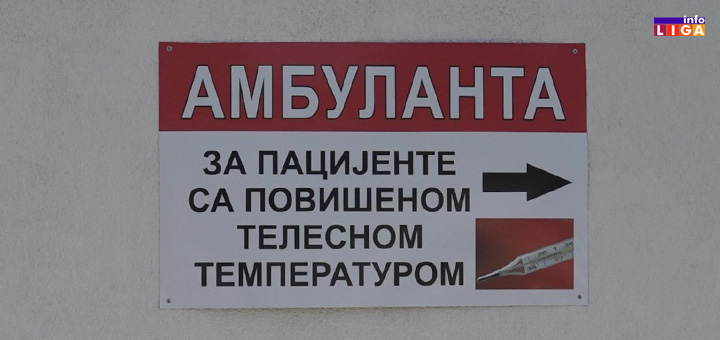 il-ambulanta Broj obolelih raste- COVID ambulanta u Ivanjici radiće non-stop