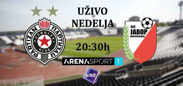 Direktan prenos utakmice Javor Matis -Partizan na dve televizije (VIDEO)