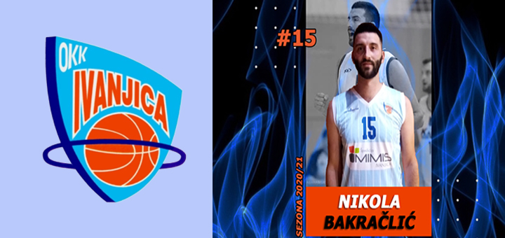 IL-Bakrac-drugo-pojacanje- Nikola Bakračlić novo pojačanje OKK Ivanjica