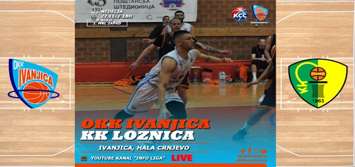 IL-Ivanjica-Loznica-live- Utakmica OKK Ivanjica - KK Loznica u nedelju uživo na našem YouTube kanalu!